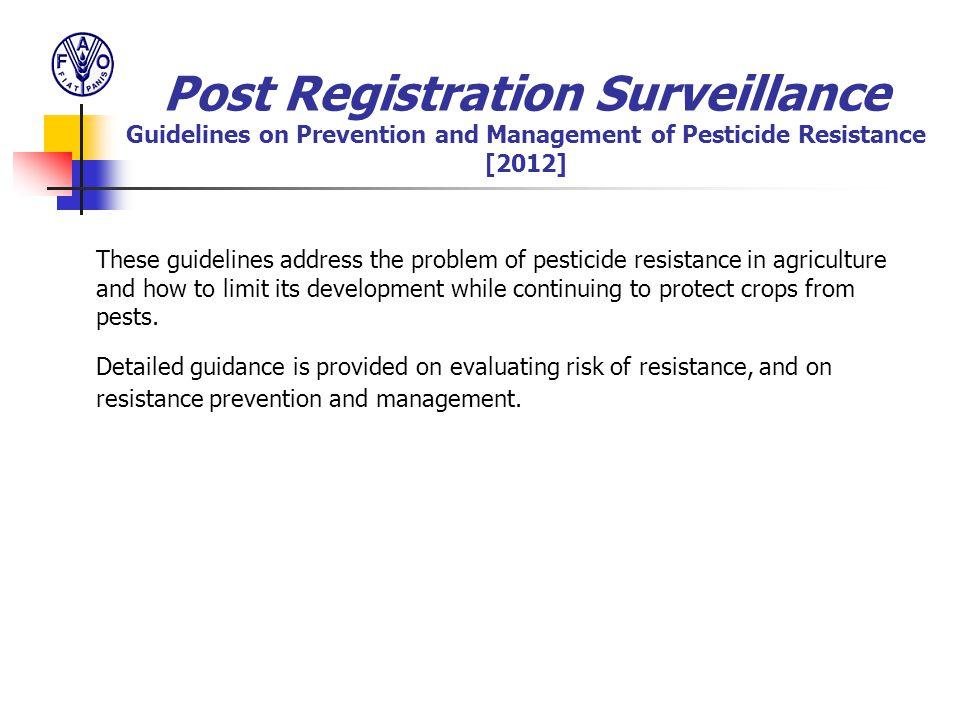 Post Registration Surveillance Guidelines on Prevention and Management of Pesticide Resistance [2012]